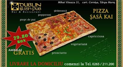 alexandru hategan, dublin, irish, pub, pizza, sase, sasa, kai, cai, maxim, 6, cornisa, targu mures, capriciosa, prosciuto, taraneasca, pepperoni