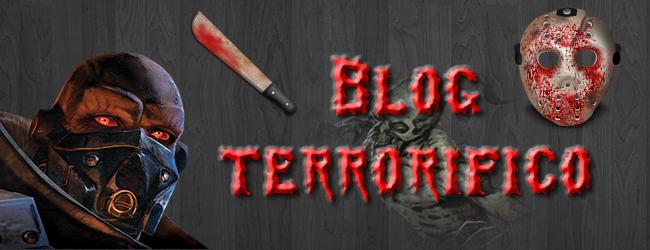 - BLOG TERRORIFICO -
