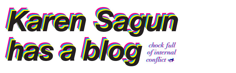 Karen Sagun has a blog