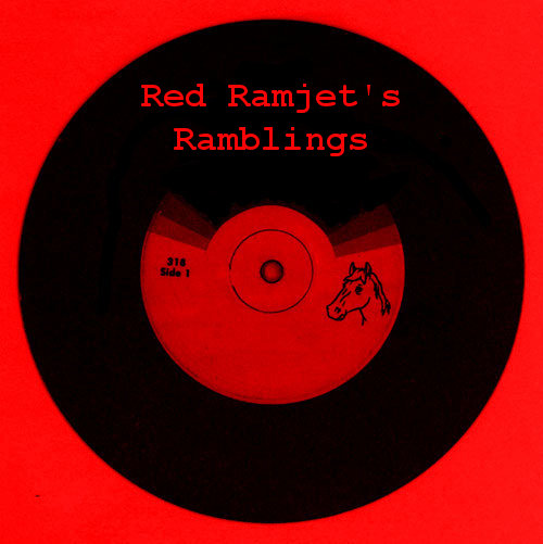 Red Ramjet's Ramblings
