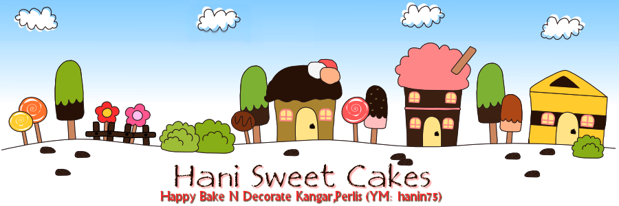 Hani Sweet Cakes Perlis