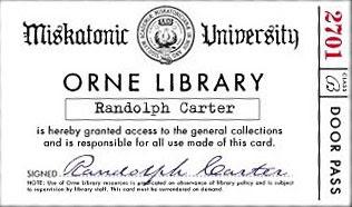 tessera bibliotecaria della Miskatonc University, secondo la 'HPL Hisorical Society'