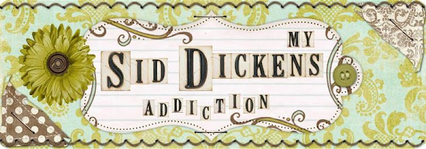 My Sid Dickens Addiction