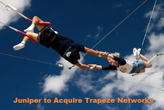Juniper Networks to acquire Trapeze Networks