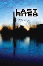 Last Rites by Joseph M. Paprzycki