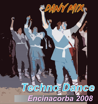 DANY MIX - Techno Dance Encinacorba 2008