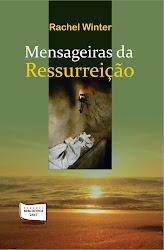 Mensageiras da Ressurreição