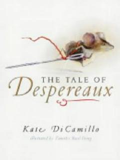 The tale of Despereaux/ Despereaux