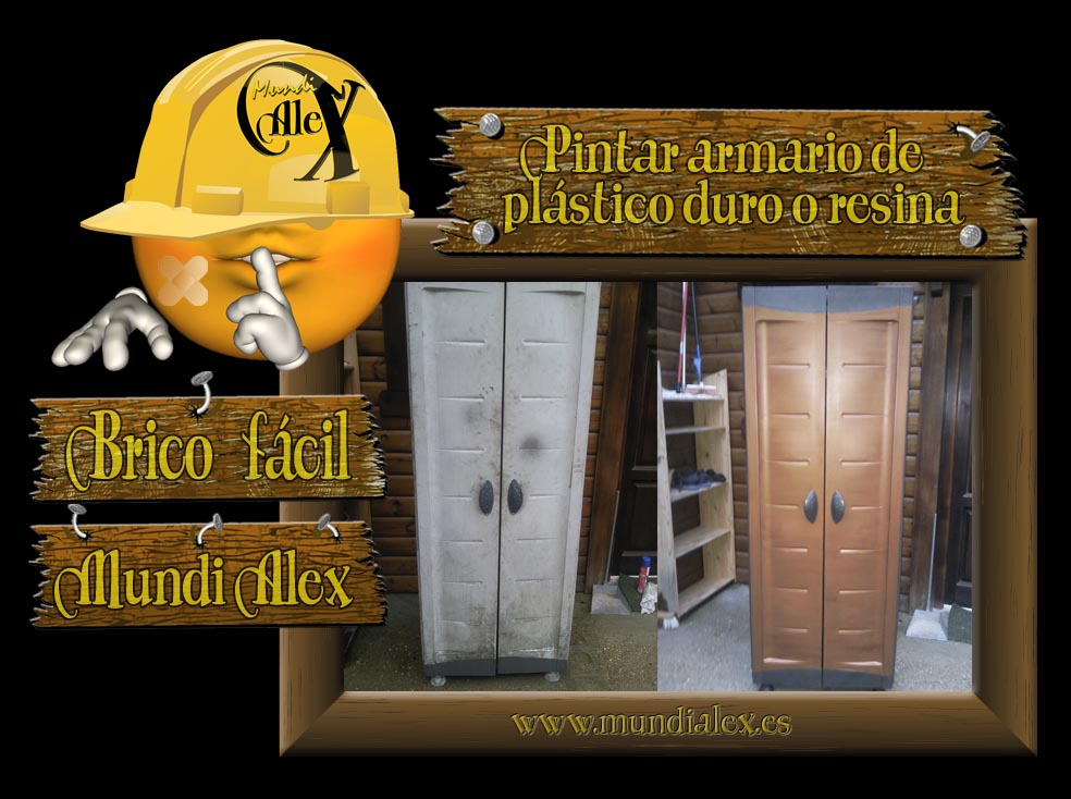 MundiAlex - Bricolaje y Decoración: Pintar armario de plástico duro ...
