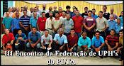 III - ENCONTRO DA FEDERAÇÃO DE UPHs DO PLTA.