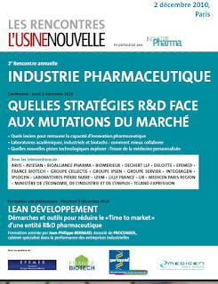 2ème Rencontre Annuelle Industrie Pharmaceutique  : Quelles stratégies R&D face aux mutations du marché, Paris, 2 décembre 2010, Usine Nouvelle, industrie pharma magazine