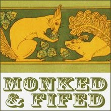 Monked & Fifed