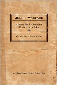 Jungle Warfare by Christopher A. Cunningham