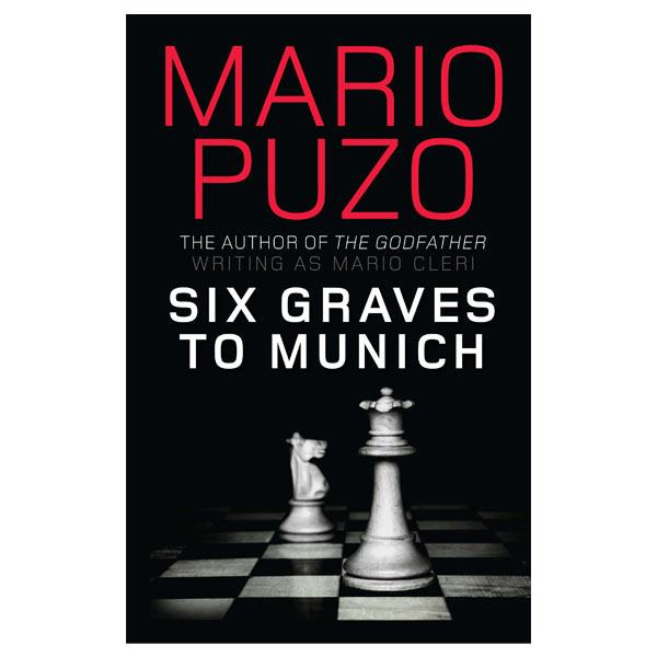 review of mario puzos six graves to munich essay In this entertaining and insightful essay, mario puzo chronicles his rise from struggling writer to overnight success after the publication of the godfather with equal parts cynicism and humor six graves to munich by mario puzo.