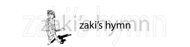 zaki's hymn