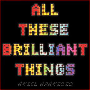 Ariel Aparicio - All These Brilliant Things CD Review