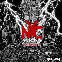 NYC Sucks Volume 1: Free Download of the Best of NYC's Metal Scene (courtesy of MetalSucks.Net)