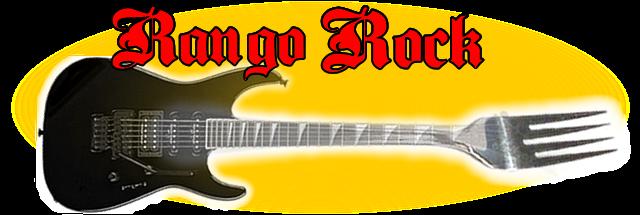 Rango Rock - Comida, bebida e Rock n' Roll !!!
