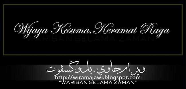 Wijaya Kesuma, Keramat Raga