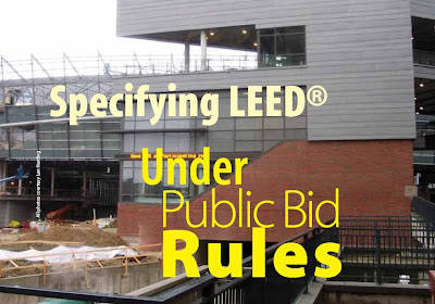 Specifying LEED Under Public Bid Rules