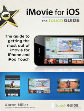 iMovie for iOS: the touchGUIDE