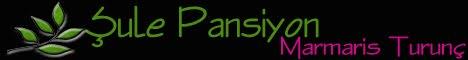 Şule Pansiyon - Marmaris - Turunç