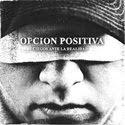 Opcion positiva - Ciegos ante la realidad