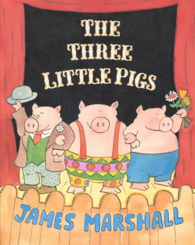 Books from the bookmobile THE THREE LITTLE PIGS by James Marshall