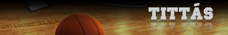 Tittãs Curitiba - Basketball | Blog