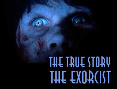 un documentaire choc : L'exorciste , la vrai histoire .