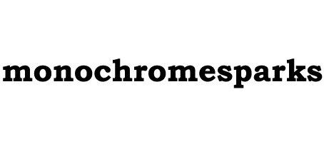 monochromesparks,