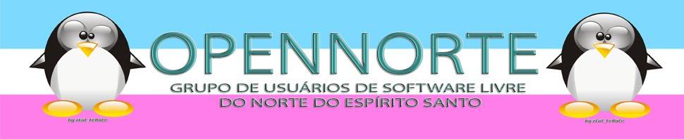 openNORTE - Grupo de Usuários de Software Livre do Norte do Espírito Santo