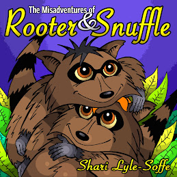 Misadventures of Rooter &amp; Snuffle