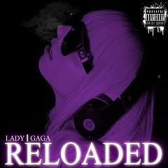 cd Lady Gaga - Reloaded 2010
