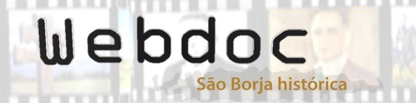 Webdoc São Borja histórica