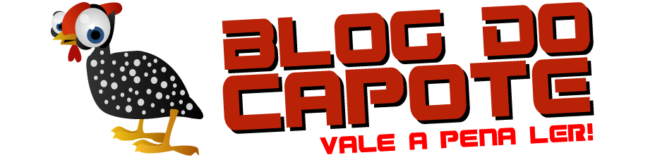 BLOG DO CAPOTE - VALE A PENA LER!!