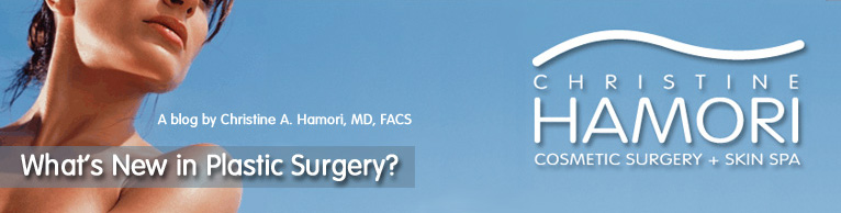 What's New In Plastic Surgery? - A Blog from Christine Hamori, MD
