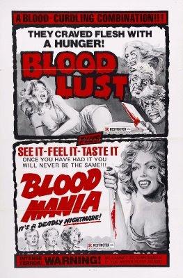 Bloodlust!+(1961,+USA)++Blood+Mania+(1970,+USA)+combo+poster.jpg