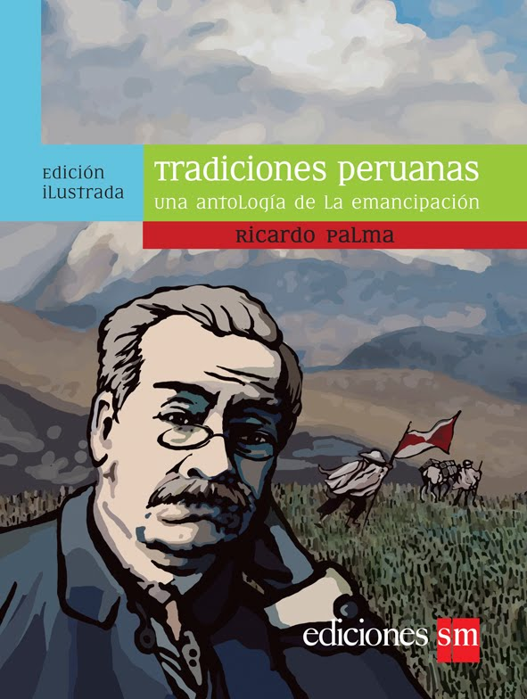 TRADICION EL CLARIN DE CANTERAC - Ricardo Palma
