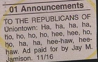 funny political ad in classified to republicans laughing ha ha ho ho in uniontown