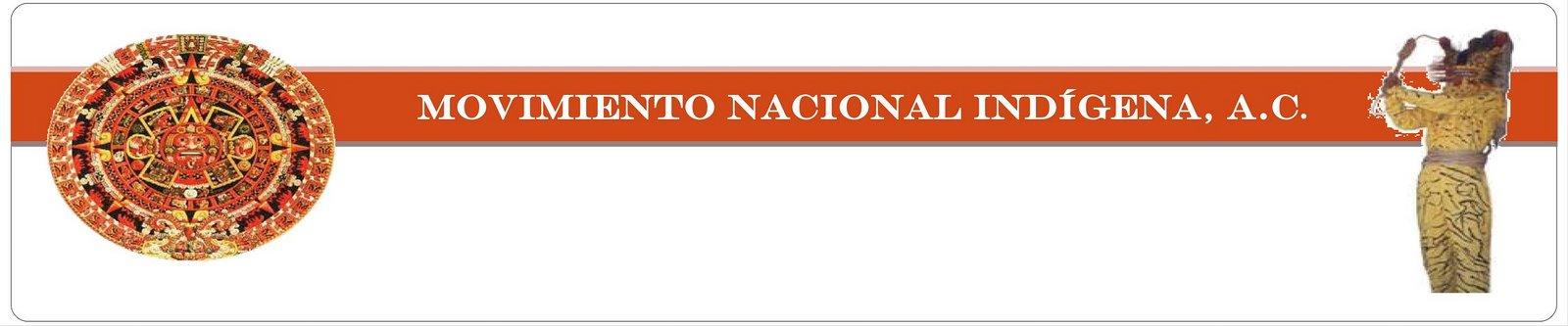 Movimiento Nacional Indigena A.C.