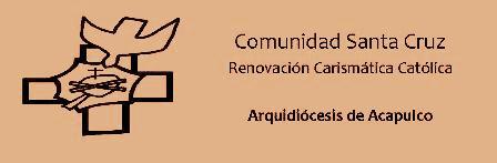 Comunidad Santa Cruz Renovacion Carismatica Catolica