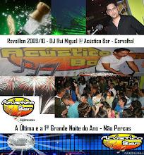 DJ Rui Miguel @ Acústico