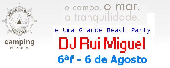 DJ Rui Miguel @ Galé - Melides