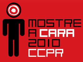 CCPR prorroga inscrições para o Mostre a Cara 2010 até 10 de setembro