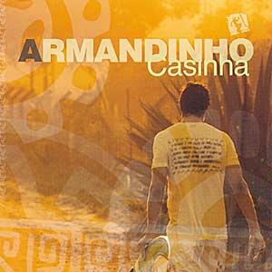 Armandinho - Casinha