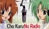 ::Cho Kuru No Radio::