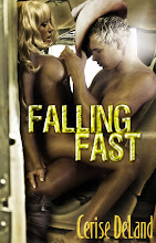 FALLING FAST by Cerise DeLand
