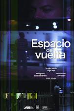 ESPACIO DE VUELTA, de Argel Rojo
