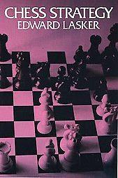 Echecs et stratégie, ouvrage de référence d'Edward Lasker